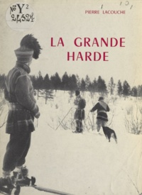 Pierre Lacouche - La grande harde.