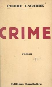 Pierre Lagarde - Crime.