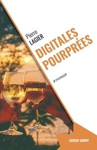 Pierre Lagier - Digitales pourprées.