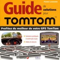 Pierre Lagrange - Guide de solutions pour TomTom.