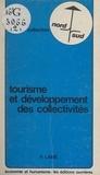 Pierre Lainé et Hugues Puel - Tourisme et développement des collectivités.