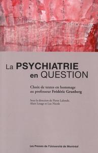 Pierre Lalonde et Alain Lesage - La psychiatrie en question.