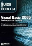 Pierre Lamarche et Antoine Griffard - Visual Basic 2005 - Codes prêts à l'emploi.