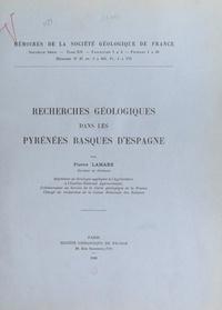 Pierre Lamare - Recherches géologiques dans les Pyrénées basques d'Espagne.
