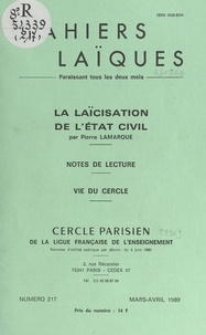Pierre Lamarque et Prosper Alfaric - La laïcisation de l'État civil - Notes de lecture. Vie du Cercle.