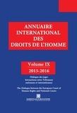 Pierre Lambert et Petros-J Pararas - Annuaire international des droits de l'homme - Volume 9, Dialogue des juges, Interactions entre Tribunaux nationaux et internationaux.