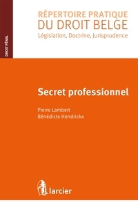 Pierre Lambert - Secret professionnel.
