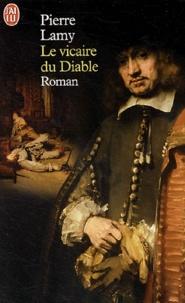 Pierre Lamy - Le vicaire du Diable.