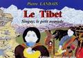 Pierre Landais et Annie Decarpes - L'Asie racontée aux enfants  : Le Tibet - Singay, le petit nomade.