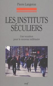 Les instituts séculiers - Une vocation pour le nouveau millénaire.pdf