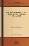 Pierre Langeron et Charles Debbasch - Liberté de conscience des agents publics et laïcité.