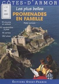 Pierre Lapointe et Patrice Charruaud - Côtes-d'Armor - Les plus belles promenades en famille.