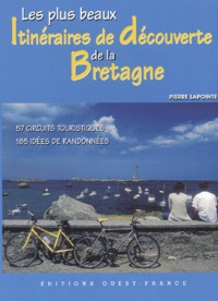 Pierre Lapointe - Les plus beaux itinéraires de la Bretagne.