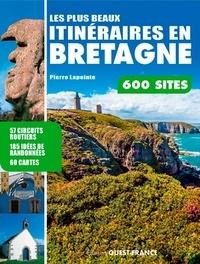Pierre Lapointe - Les plus beaux itinéraires en Bretagne.