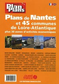 Pierre Lapray - Plans de Nantes et 45 communes de Loire-Atlantique - Plus de 30 zones d'activités économiques, édition bilingue franaçis-anglais.