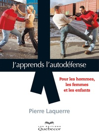J'apprends l'autodéfense- Pour les hommes, les femmes et les enfants - Pierre Laquerre   Showmesound.org