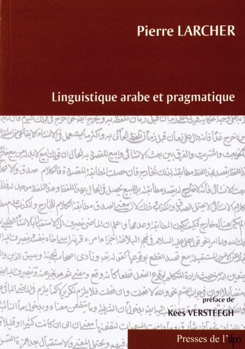 Pierre Larcher - Linguistique arabe et pragmatique.