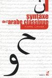 Pierre Larcher - Syntaxe de l'arabe classique.