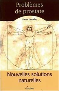 Pierre Laroche - Problème de prostate.
