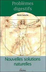 Pierre Laroche - Problèmes digestifs.
