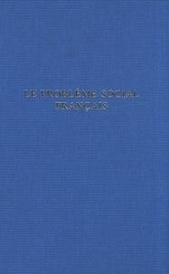 """Pierre Laroque - Le problème social français - Cours commun général, promotion """"Albert Thomas"""" de 1954."""