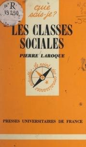 Pierre Laroque et Paul Angoulvent - Les classes sociales.