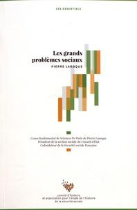 Pierre Laroque - Les grands problèmes sociaux.