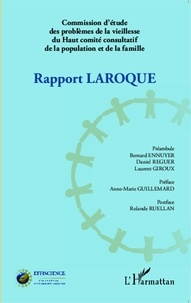 Pierre Laroque - Rapport Laroque - Commission d'étude des problèmes de la vieillesse du Haut comité consultatif de la population et de la famille.