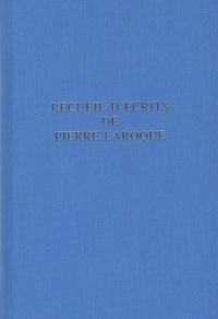 Pierre Laroque - Recueils d'écrits.