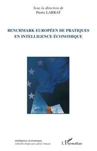 Pierre Larrat - Benchmark européen de pratiques en intelligence économique.