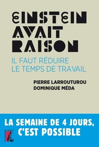 Pierre Larrouturou - Einstein avait raison : il faut réduire le temps de travail.