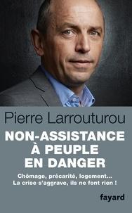 Pierre Larrouturou - Non assistance à peuple en danger.