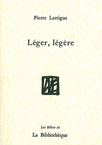 Pierre Lartigue - Léger, légère.