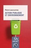 Pierre Lascoumes - Action publique et environnement.