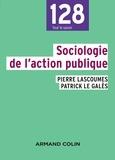 Pierre Lascoumes et Patrick Le Galès - Sociologie de l'action publique.