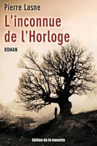 Pierre Lasne - L'inconnue de l'Horloge.