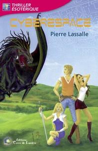 Pierre Lassalle - Cyberespace.