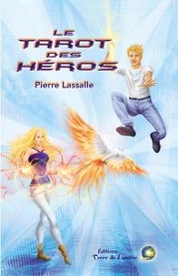 Pierre Lassalle - Le tarot des héros - Coffret un livre et 33 cartes.