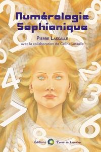 Pierre Lassalle - Numérologie Sophianique.