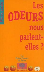 Pierre Laszlo - Les odeurs nous parlent-elles ?.