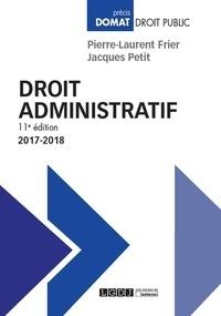Pierre-Laurent Frier et Jacques Petit - Droit administratif.