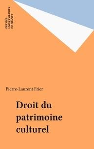 Pierre-Laurent Frier - Droit du patrimoine culturel.