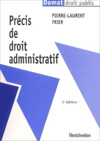 Pierre-Laurent Frier - Précis de droit administratif.