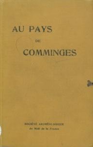 Pierre Lavedan et Raymond Rey - Au pays de Comminges.