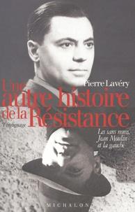 Histoiresdenlire.be Une autre histoire de la Résistance - Les sans-noms, Jean Moulin et la gauche Image