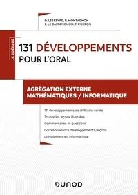 Pierre Le Barbenchon et Didier Lesesvre - 131 développements pour l'oral - Agrégation externe mathématiques / informatique.