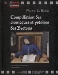 Pierre Le Baud - Compillation des cronicques et ystoires des Bretons - Transcription du manuscrit 941 de la Bibliothèque municipale d'Angers.