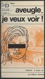 Pierre Le Clerc - Aveugle, je veux voir !.