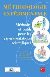 Pierre Le Cloirec et Jean-Noël Baléo - Méthodologie expérimentale - Méthodes et outils pour les expérimentations scientifiques.