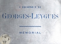 """Pierre Le Conte et Georges Guiraud - Croiseur """"Georges-Leygues"""" - Mémorial."""